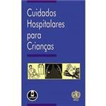 Livro - Cuidados Hospitalares para Crianças