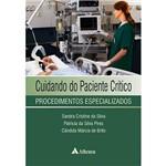 Livro - Cuidando do Paciente Crítico: Procedimentos Especializados
