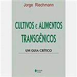 Livro - Cultivos e Alimentos Transgênicos: um Guia Crítico