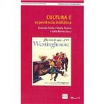 Livro - Cultura e Experiência Midiática - Coleção Cultura e Consumo