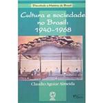 Livro - Cultura e Sociedade no Brasil: 1940-1968