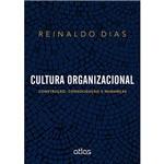 Livro - Cultura Organizacional: Construção, Consolidação e Mudanças