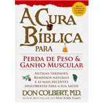 Livro - Cura Bíblica para Perda de Peso e Ganho Muscular, a