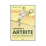 Livro - Curando Artrite Sem Usar Medicamentos