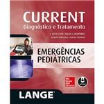 Livro - Current - Emergências Pediatricas: Diagnóstico e Tratamento