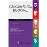 Livro - Currículo e Política Educacional - Coleção Pedagogia Contemporânea - Vol. 4