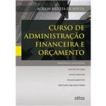 Livro - Curso de Administração Financeira e Orçamento: Princípios e Aplicações