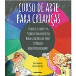 Livro - Curso de Arte para Crianças