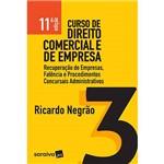 Livro - Curso de Direito Comercial e de Empresa 3: Recupeção de Empresas, Falências e Procedimentos Concursais Administrativos