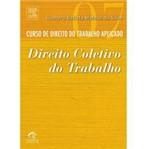 Livro - Curso de Direito do Trabalho Aplicado - Vol. 7