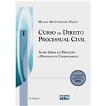 Livro - Curso de Direito Processual Civil: Teoria Geral do Processo e Processo de Conhecimento - Vol. I