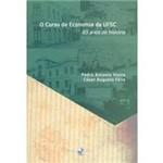 Livro - Curso de Economia da UFSC :65 Anos de História,O