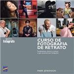 Livro - Curso de Fotografia de Retrato: Fundamentos Técnica e Prática: o Guia Essencial para Fotógrafos