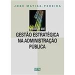 Livro - Curso de Gestão Estratégica na Administração Pública