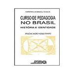 Livro - Curso de Pedagogia no Brasil Historia e Identidade