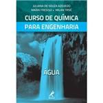 Livro - Curso de Química para Engenharia: Água