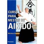 Livro - Curso para Mestre de Aikido
