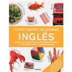 Livro - Curso Rapído de Idiomas Inglês: Ideal para Quem Busca Aprender do Zero ou Reforçar Seus Conhecimentos