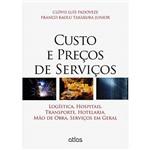 Livro - Custo e Preços de Serviços: Logística, Hospitais, Transporte, Hotelaria, Mão de Obra, Serviços em Geral
