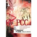 Livro - CV PCC - a Irmandade do Crime