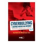 Livro - Cyberbullying e Outros Riscos na Internet - Despertando a Atenção de Pais e Professores