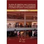 Livro - da Boa-Fé Objetiva Nas Cláusulas Gerais de Direito do Consumidor