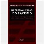 Livro - da Criminalização do Racismo: Aspectos Jurídicos e Sociocriminológicos