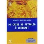 Livro - da Crise do Petróleo a Internet