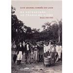 Livro - da Escravidão ao Trabalho Livre: Brasil, 1550-1900