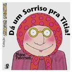 Livro - Dá um Sorriso Pra Titia!