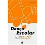 Livro - Dança Escolar - um Novo Ritmo para a Educação Física