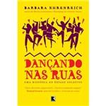 Livro - Dançando Nas Ruas