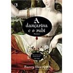 Livro - Dançarina e o Rubi, a