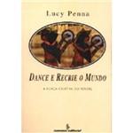 Livro - Dance e Recrie o Mundo