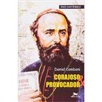 Livro - Daniel Comboni: Corajoso e Provocador
