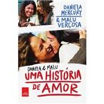 Livro - Daniela & Malu: uma História de Amor