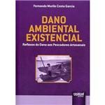 Livro - Dano Ambiental Existencial: Reflexos do Dano Aos Pescadores Artesanais