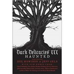 Livro - Dark Delicacies III - Haunted Vol. 3