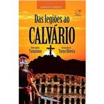 Livro - das Legiões ao Calvário