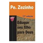 Livro de Auto Ajuda - Eduque Seu Filho para Deus | SJO Artigos Religiosos