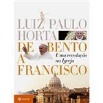 Livro - de Bento a Francisco: uma Revolução na Igreja