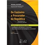 Livro - de Faxineiro a Procurador da República - uma História Real de Incrível Superação