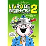 Livro de Informática do Menino Maluquinho 2 - 1ª Ed.