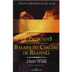 Livro - de Profundis / Balada do Carcere de Reading - Coleção a Obra-Prima de Cada Autor