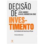Livro - Decisão de Investir: em Ambiente de Incerteza e Risco