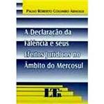 Livro - Declaração da Falência e Seus Efeitos Jurídicos no Âmbito do Mercosul