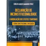 Livro - Declaração de Inconstitucionalidade a Modulação dos Efeitos Temporais: Teoria Constitucional e Aplicação