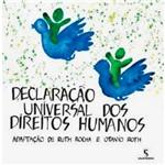 Livro - Declaração Universal dos Direitos Humanos: Adaptação de Ruth Rocha e Otavio Roth