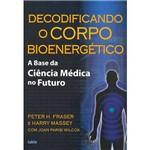 Livro - Decodificando o Corpo Bioenergético