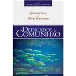 Livro - Dedicados à Comunhão